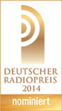 Deutscher Radiopreis 2014 - nominiert